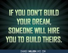 Your dream is your real job